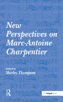 New Perspectives on Marc Antoine Charpentier