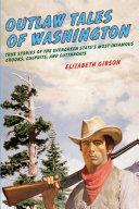 Outlaw Tales of Washington [Pdf/ePub] eBook
