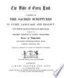 The Bibel of Every Land  A History of the Sacred Scriptures in Every Language Etc