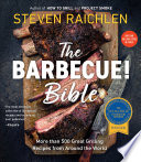 """The Barbecue! Bible 10th Anniversary Edition"" by Steven Raichlen"