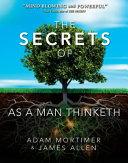 The Secrets of as a Man Thinketh