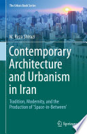 Contemporary Architecture and Urbanism in Iran