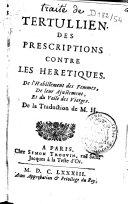 Des prescriptions contre les hérétiques, de l'habillement des femmes, de leur ajustement, et du voile des vierges