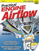Practical Engine Airflow  : Performance Theory and Applications