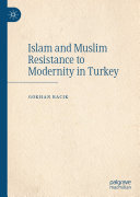 Pdf Islam and Muslim Resistance to Modernity in Turkey Telecharger