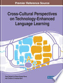 Cross Cultural Perspectives on Technology Enhanced Language Learning