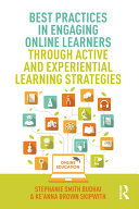 Best Practices in Engaging Online Learners Through Active and Experiential Learning Strategies Pdf/ePub eBook