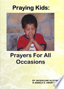 Praying Kids  : Prayers for All Occasions