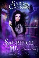 Sacrifice Me, Season One Pdf/ePub eBook