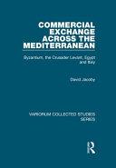 Commercial Exchange Across the Mediterranean