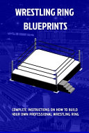 Wrestling Ring Blueprints