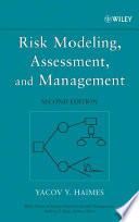 """Risk Modeling, Assessment, and Management"" by Yacov Y. Haimes"