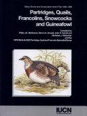 Partridges, Quails, Francolins, Snowcocks, and Guineafowl
