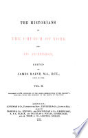 The Historians of the Church of York and Its Archbishops Book