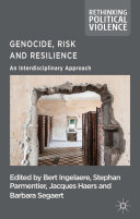 Genocide  Risk and Resilience
