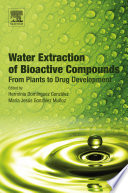 Water Extraction of Bioactive Compounds Book