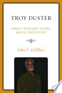 Troy Duster Book