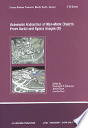 Automatic Extraction of Man made Objects from Aerial and Satellite Images III Book