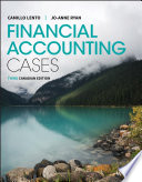 """Financial Accounting Cases"" by Camillo Lento, Jo-Anne Ryan"