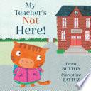 My Teacher s Not Here  Book