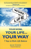 Your Work  Your Life   Your Way
