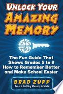 Unlock Your Amazing Memory