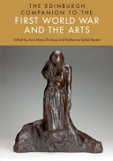 Edinburgh Companion to the First World War and the Arts