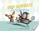 Over Scheduled Andrew Book PDF