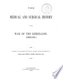 The Medical and Surgical History of the War of the Rebellion   1861 65   Book