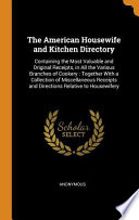 The American Housewife and Kitchen Directory
