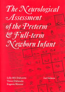 The Neurological Assessment of the Preterm and Full-term Newborn Infant
