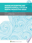 Marine Microbiome and Biogeochemical Cycles in Marine Productive Areas