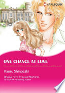 ONE CHANCE AT LOVE Vol 1