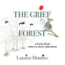 The Grief Forest