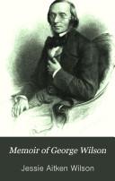 Memoir of George Wilson