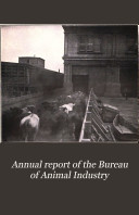 Annual Report Of The Bureau Of Animal Industry V 28 1911