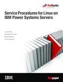 Service Procedures for Linux on IBM Power Systems Servers