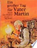 Ein grosser Tag für Vater Martin  : nach Leo Tolstoi