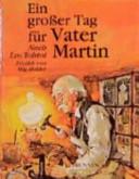 Ein grosser Tag für Vater Martin