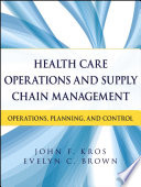 Health Care Operations and Supply Chain Management Book