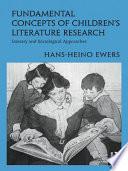 Fundamental Concepts of Children s Literature Research