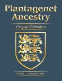 Plantagenet Ancestry  A Study In Colonial And Medieval Families  2nd Edition  2011