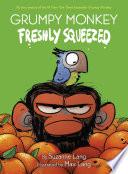 Grumpy Monkey Freshly Squeezed Book PDF