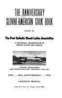 The Anniversary Slovak American Cook Book