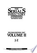The serials directory  : an international reference book. J-Z.. Vol. 2