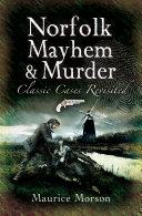 Pdf Norfolk Mayhem & Murder