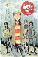 Royal City  The Complete Collection
