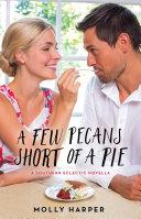 A Few Pecans Short of a Pie [Pdf/ePub] eBook