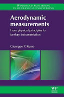 Aerodynamic Measurements  From Physical Principles to Turnkey Instrumentation Book