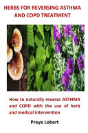 Herbs For Reversing Asthma and COPD Treatment